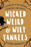 Wicked Weird & Wily Yankees (eBook, ePUB)
