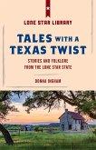 Tales with a Texas Twist (eBook, ePUB)