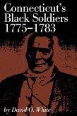 Connecticut's Black Soldiers, 1775-1783 (eBook, ePUB)