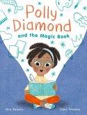 Polly Diamond and the Magic Spell (eBook, ePUB)