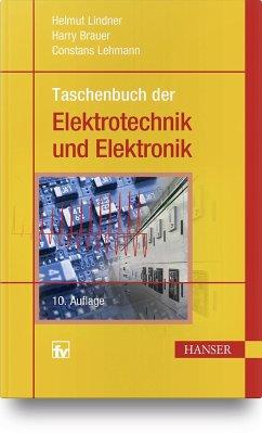 Taschenbuch der Elektrotechnik und Elektronik - Lindner, Helmut; Brauer, Harry; Lehmann, Constans