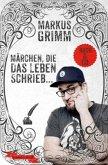 Märchen, die das Leben schrieb ..., m. 1 Audio-CD