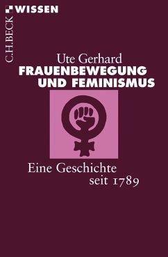 Frauenbewegung und Feminismus (eBook, ePUB) - Gerhard, Ute