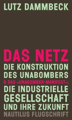 DAS NETZ - Die Konstruktion des Unabombers & Das
