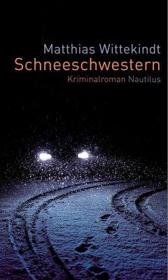 Schneeschwestern (eBook, ePUB) - Wittekindt, Matthias