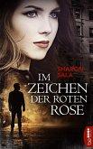 Im Zeichen der roten Rose (eBook, ePUB)