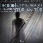 Mit dem Mörder Tür an Tür - SoKo Hamburg- Ein Fall für Heike Stein 11 (Ungekürzt) (MP3-Download)