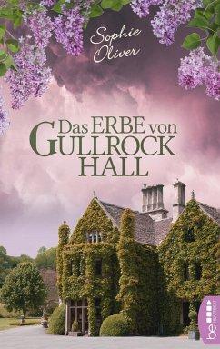 Das Erbe von Gullrock Hall (eBook, ePUB) - Oliver, Sophie