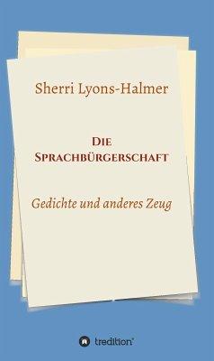 Die Sprachbürgerschaft (eBook, ePUB) - Lyons-Halmer, Sherri
