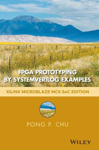 FPGA Prototyping by SystemVerilog Examples