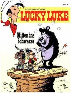 Mitten ins Schwarze / Lucky Luke Bd.96 - Achdé