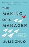 The Making of a Manager (eBook, ePUB)