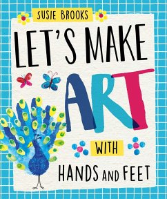 Let´s Make Art: With Hands and Feet