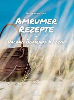 Amrumer Rezepte - Martinen, Marianne