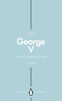 George V (Penguin Monarchs) - Cannadine, Mr David