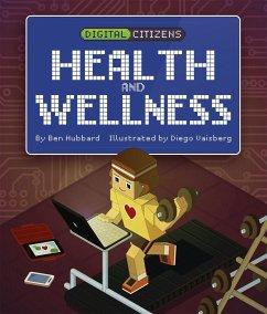 Digital Citizens: My Health and Wellness