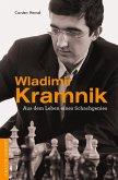 Wladimir Kramnik (eBook, ePUB)