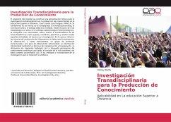 Investigación Transdisciplinaria para la Produc...