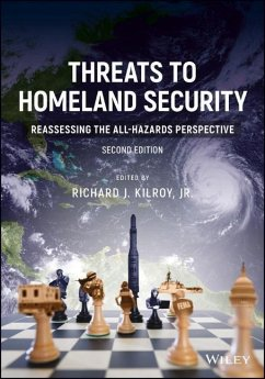 Threats to Homeland Security: Reassessing the All-Hazards Perspective