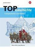TOP Geschichte 1 / Frühgeschichte und Antike
