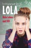 Lola - Mein Leben und ich