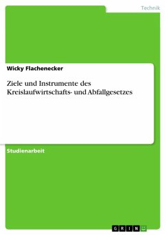 Ziele und Instrumente des Kreislaufwirtschafts- und Abfallgesetzes (eBook, ePUB)