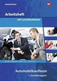 Automobilkaufleute. 1. Ausbildungsjahr: Arbeitsheft mit Lernsituationen