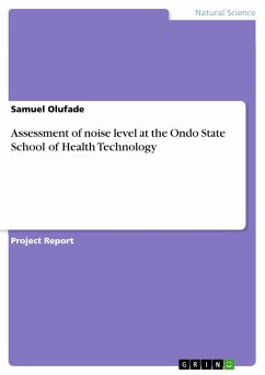Assessment of noise level at the Ondo State Sch...