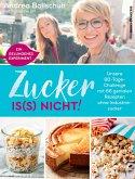 Zucker is(s) nicht! (eBook, ePUB)