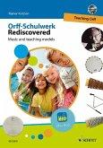 Orff-Schulwerk Rediscovered - Teaching Orff, m. DVD-ROM