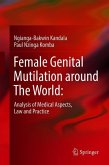 Female Genital Mutilation around The World: