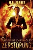 THE DIVINE CHRONICLES 3 - ZERSTÖRUNG