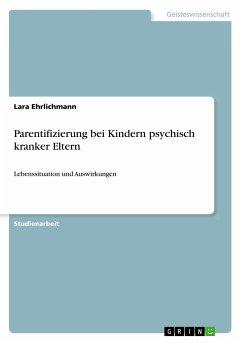 Parentifizierung bei Kindern psychisch kranker Eltern