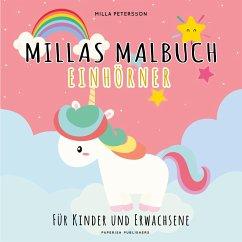 MILLAS EINHORN MALBUCH - Petersson, Milla