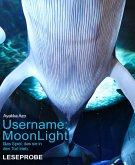 Username: MoonLight (eBook, ePUB)