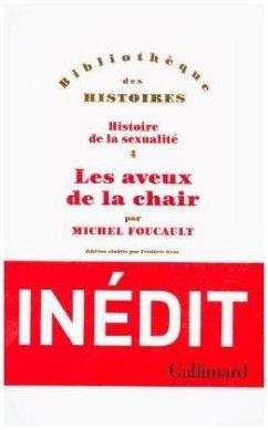 Les aveux de la chair - Foucault, Michel
