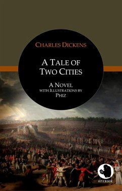 A Tale of Two Cities (eBook, ePUB) - Dickens, Charles