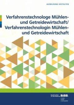 Verfahrenstechnologe/Verfahrenstechnologin Mühlen- und Getreidewirtschaft