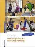 Beziehungsorientierte Bewegungspädagogik (eBook, PDF)