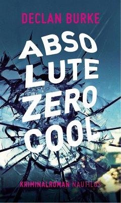 Absolute Zero Cool (eBook, ePUB) - Burke, Declan