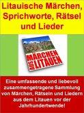 Litauische Märchen, Sprichworte, Rätsel und Lieder (eBook, ePUB)