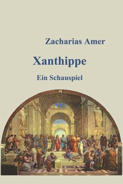 Xanthippe (eBook, ePUB) - Amer, Zacharias