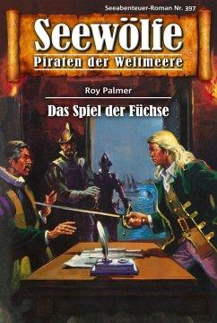Seewölfe - Piraten der Weltmeere 397 (eBook, ePUB)