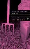 Sau tot / Kaliber .64 Bd.8 (eBook, ePUB)
