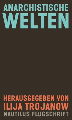 Anarchistische Welten (eBook, ePUB)
