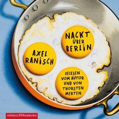 Nackt über Berlin (MP3-Download) - Ranisch, Axel