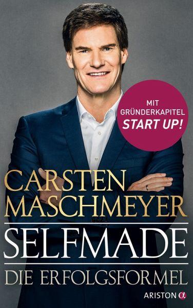 Selfmade (eBook, ePUB) - Maschmeyer, Carsten