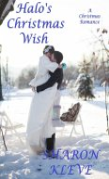 Halo's Christmas Wish (A Christmas Romance) (eBook, ePUB)