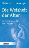 Die Weisheit der Alten (eBook, ePUB)