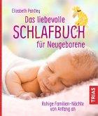 Das liebevolle Schlafbuch für Neugeborene (eBook, ePUB)